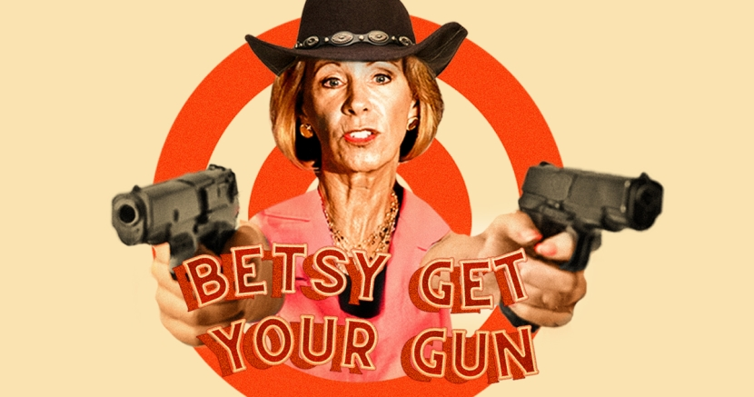 Betsy DeVos and Guns