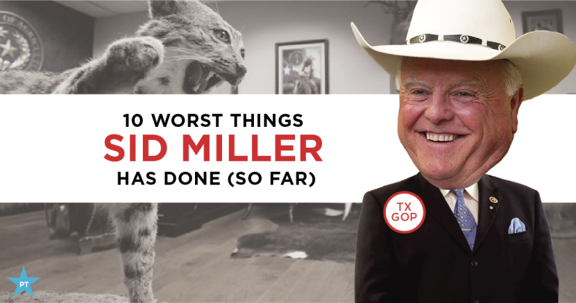 Top 10 Worst Things Sid Miller Has Done (So Far)