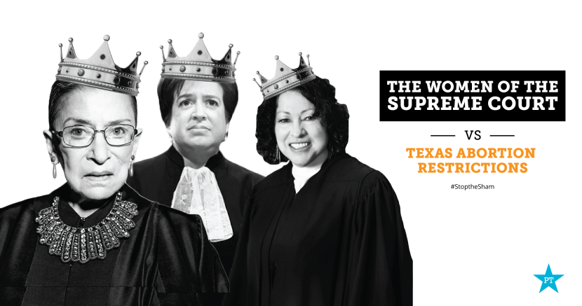 Women Justices Supreme Court Texas Abortion Law