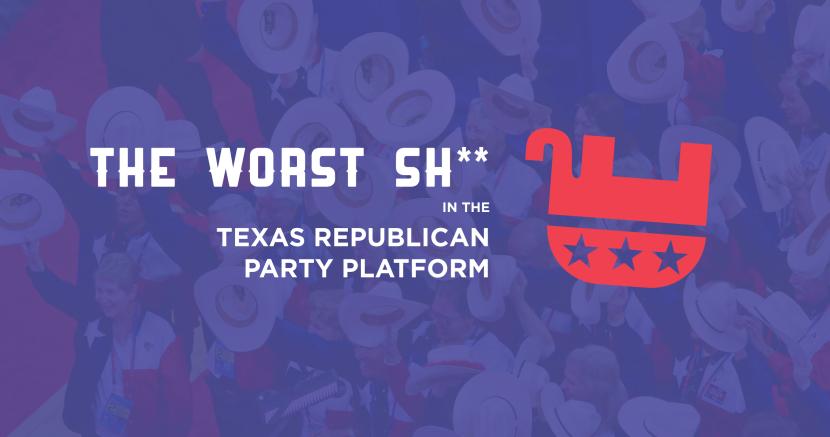 Texas Republican Party Platform