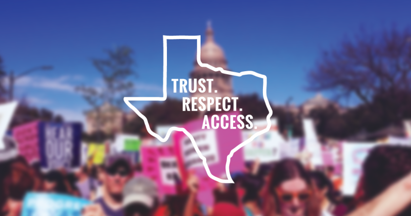 Trust Respect Access Texas Reproductive RIghts