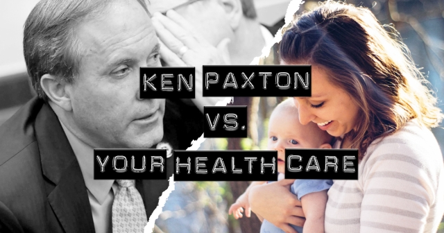 Ken Paxton vs. Your Health Care