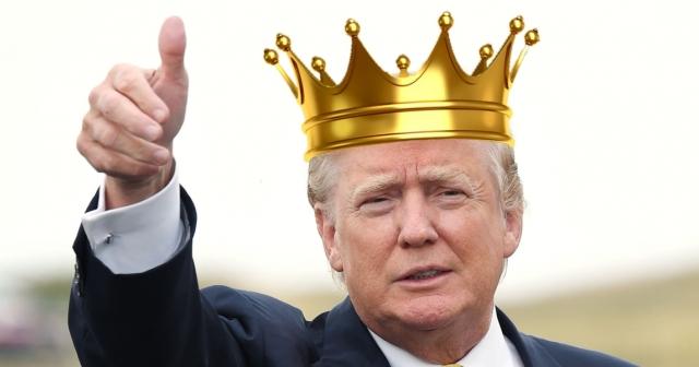 King Donald Trump