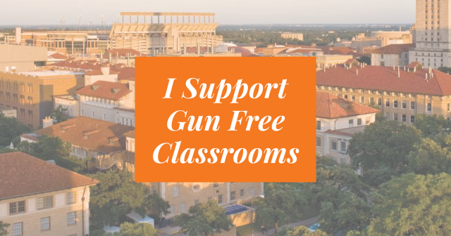 I Support Gun Free Classrooms