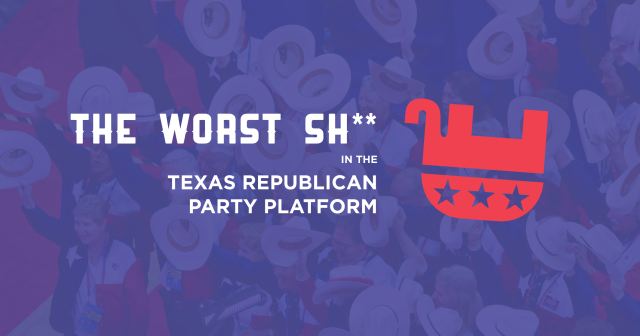Texas Republican Party Platform