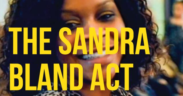 Sandra Bland Act